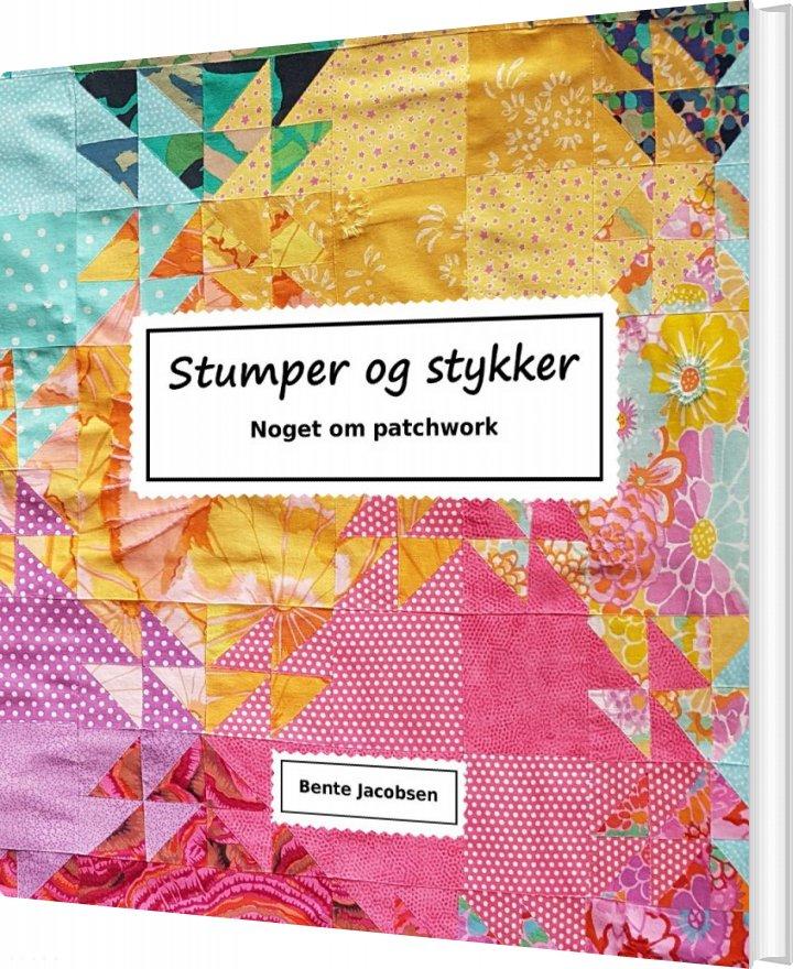 Stumper Og Stykker - Bente Jacobsen - Bog