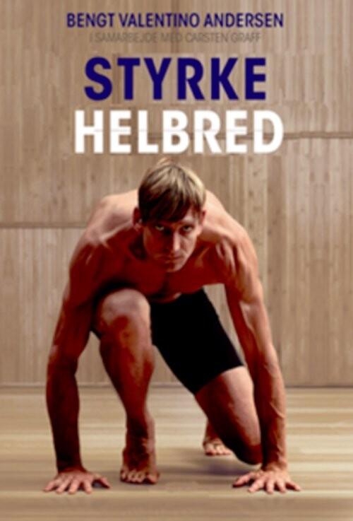 Image of   Styrke Og Helbred - Carsten Graff - Bog