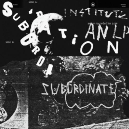 Institute - Subordination - Vinyl / LP