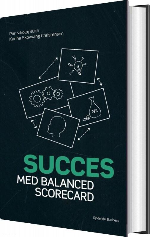 Image of   Succes Med Balanced Scorecard - Per Nikolaj Bukh - Bog