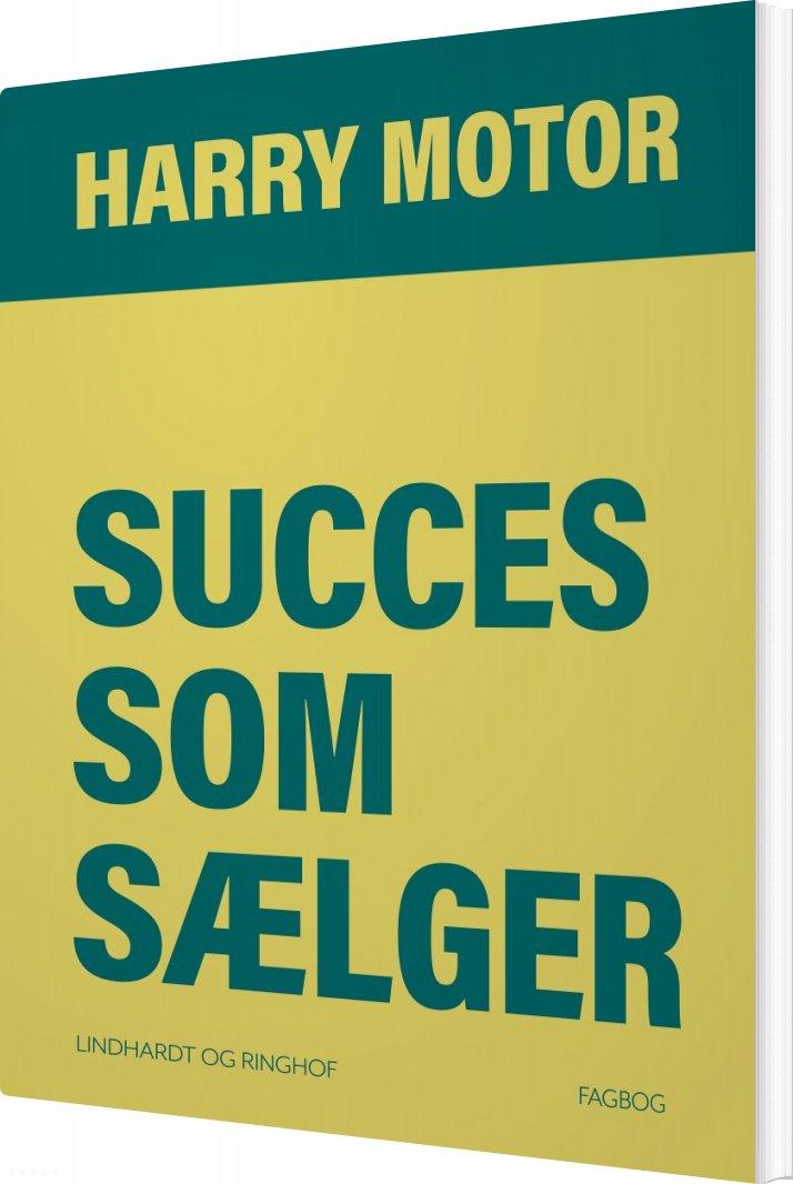 Image of   Succes Som Sælger - Harry Motor - Bog