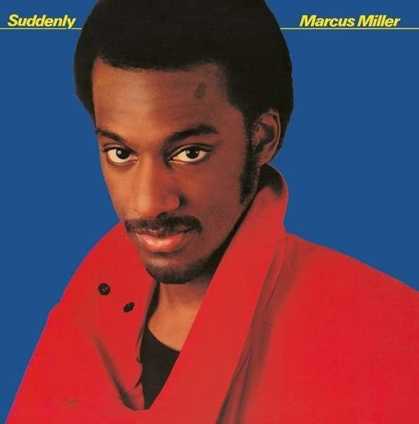Marcus Miller - Suddenly - Vinyl / LP