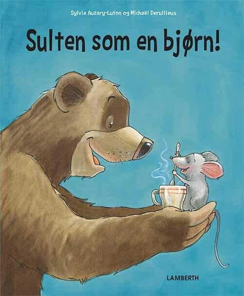 Sulten Som En Bjørn - Sylvie Auzary-luton - Bog