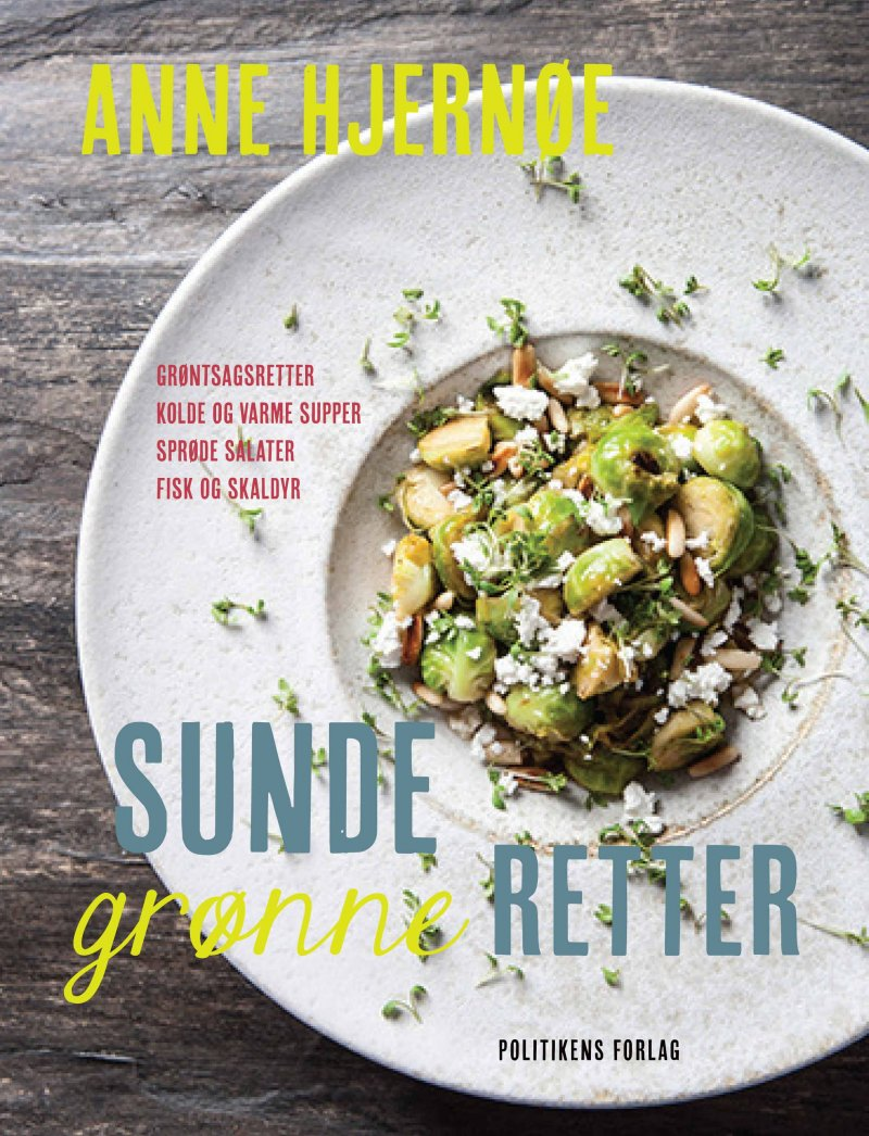 Sunde Grønne Retter - Anne Hjernøe - Bog