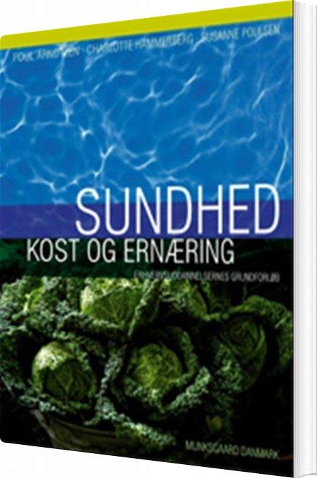 Image of   Sundhed - Kost Og Ernæring - Susanne Poulsen - Bog