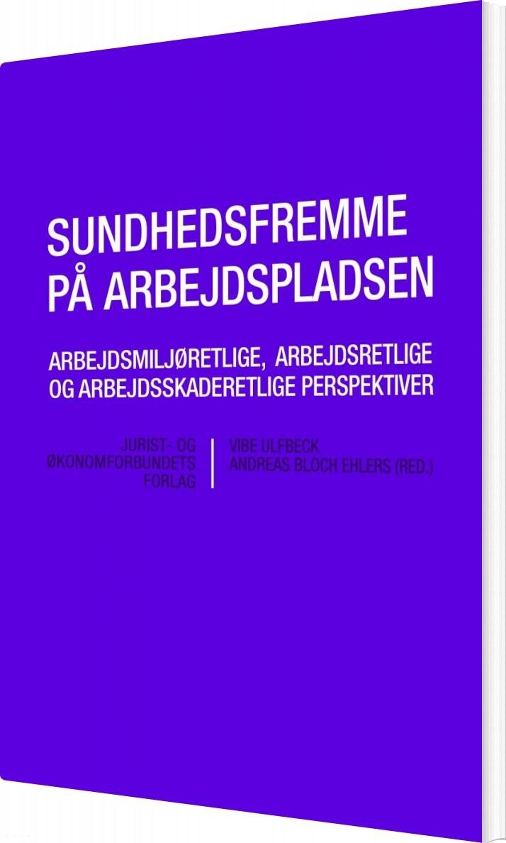 Sundhedsfremme På Arbejdspladsen - Vibe Ulfbeck - Bog