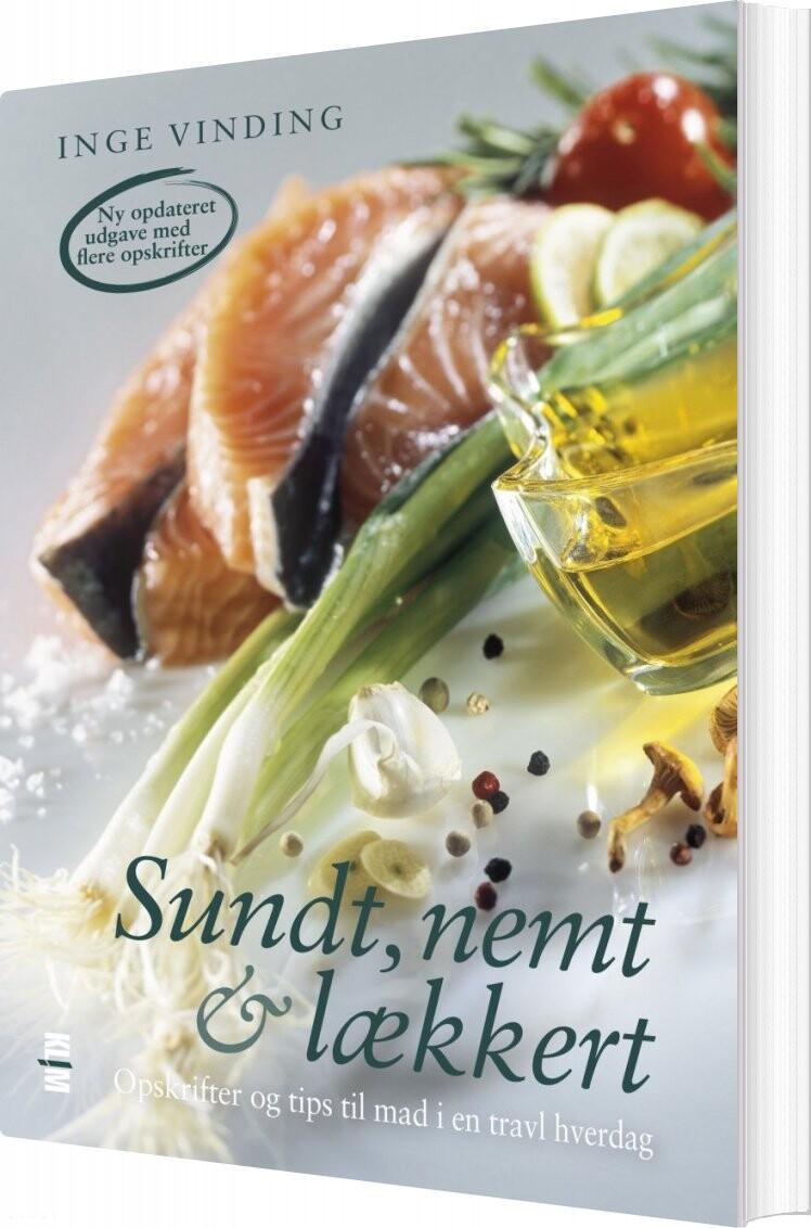 Sundt, Nemt & Lækkert - Inge Vinding - Bog