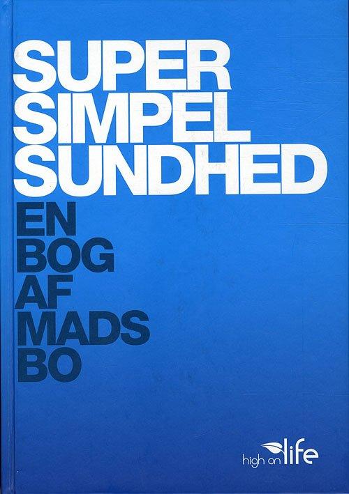Super Simpel Sundhed - Mads Bo Pedersen - Bog