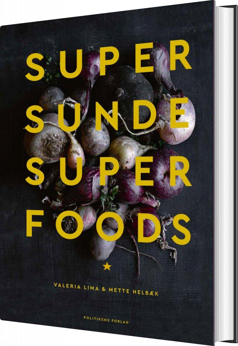 Supersunde Superfoods - Mette Helbæk - Bog