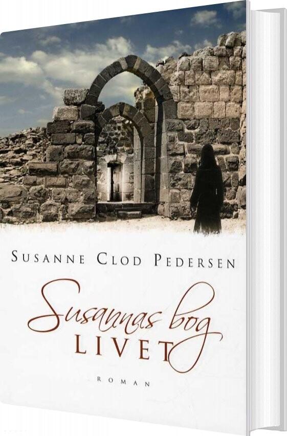 Image of   Susannas Bog - Livet - Susanne Clod Pedersen - Bog