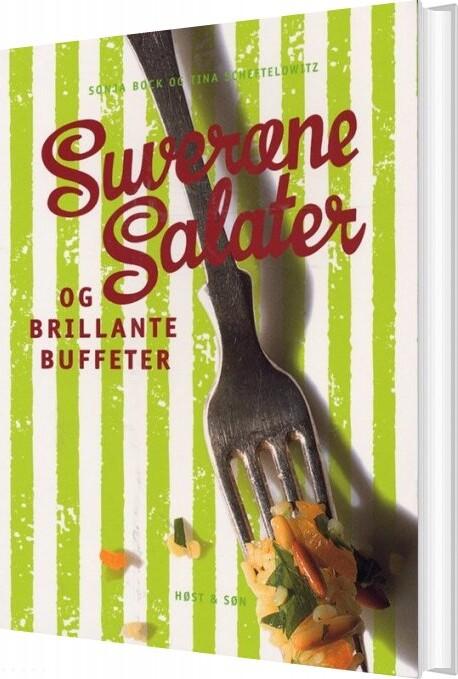 Image of   Suveræne Salater Og Brillante Buffeter - Sonja Bock - Bog