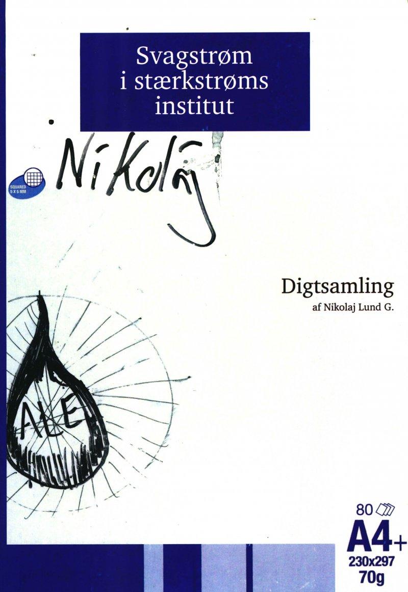Image of   Svagstrøm I Stærkstrøms Institut - Nikolaj Lund Gerlach - Bog