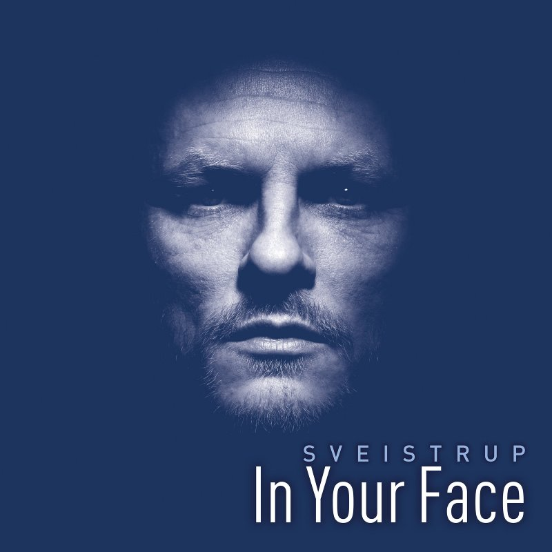 Image of   Sveistrup - In Your Face - CD