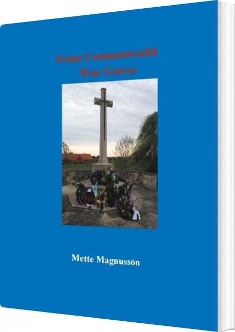 Svinø Commonwealth War Graves - Mette Magnusson - Bog