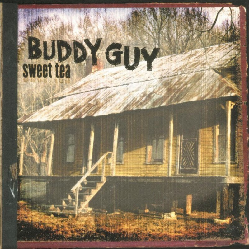 Image of   Buddy Guy - Sweet Tea - Vinyl / LP