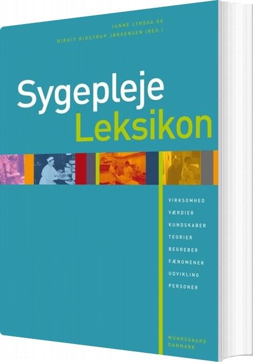 Image of   Sygeplejeleksikon - Anne Elsebet Overgaard - Bog