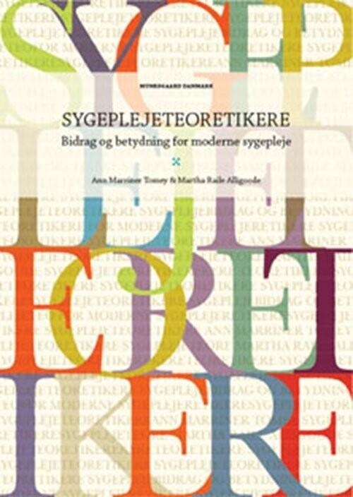 Sygeplejeteoretikere - Ann Marriner Tomey - Bog