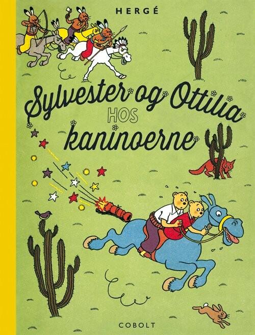 Image of   Sylvester Og Ottilia Hos Kaninoerne - Hergé - Tegneserie