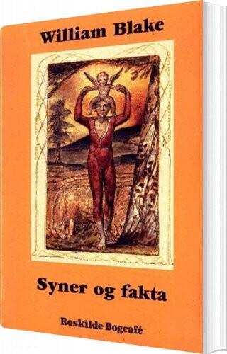 Image of   Syner Og Fakta - William Blake - Bog