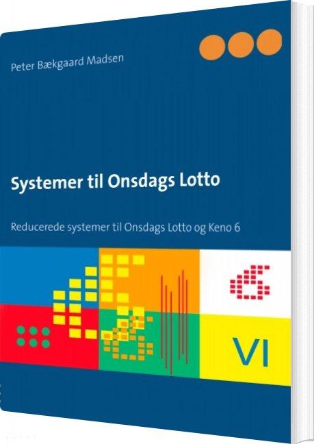 Image of   Systemer Til Onsdags Lotto - Peter Bækgaard Madsen - Bog