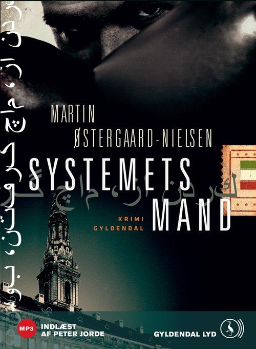 Image of   Systemets Mand - Martin østergaard-nielsen - Cd Lydbog