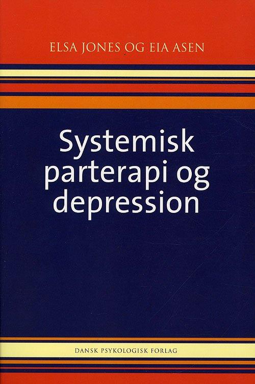 Image of   Systemisk Parterapi Og Depression - Elsa Jones - Bog