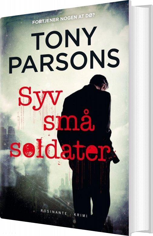 Syv Små Soldater - Tony Parsons - Bog