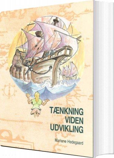 Tænkning, Viden, Udvikling - Mariane Hedegaard - Bog