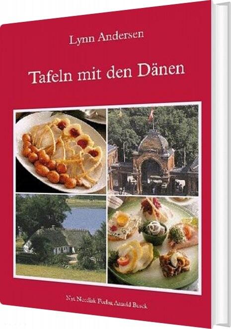 Tafeln Mit Den Dänen - Lynn Andersen - Bog