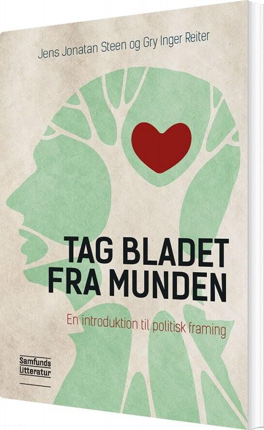 Tag Bladet Fra Munden - Jens Jonatan Steen - Bog