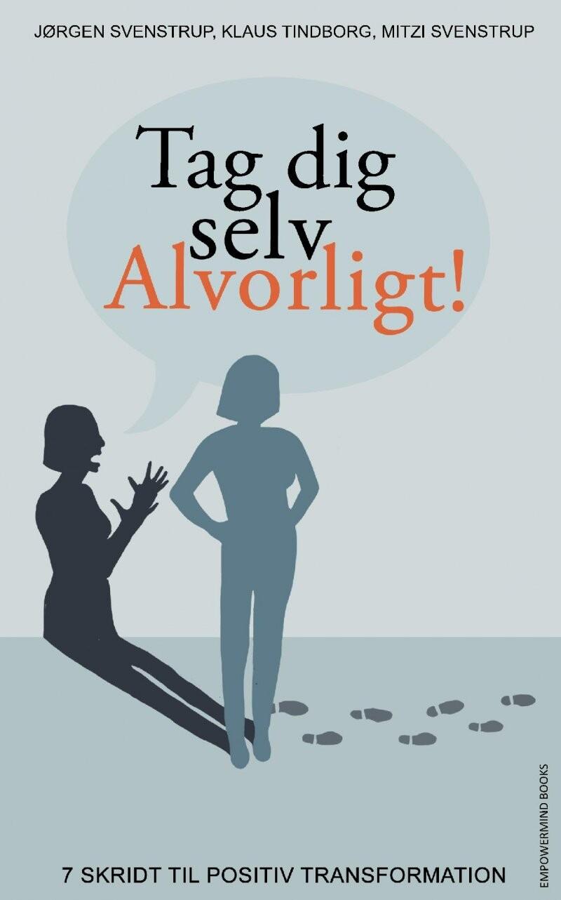 Image of   Tag Dig Selv Alvorligt! - Jørgen Svenstrup - Bog