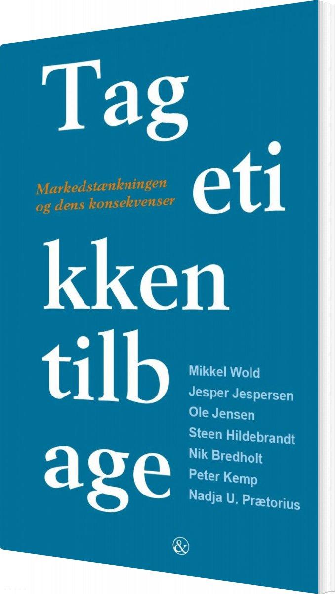 Image of   Tag Etikken Tilbage - Steen Hildebrandt - Bog