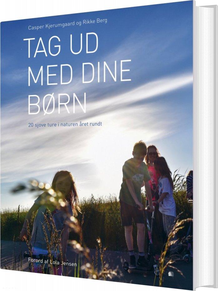 Image of   Tag Ud Med Dine Børn - Rikke Berg - Bog