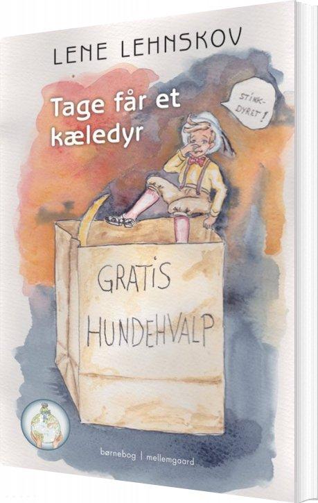 Image of   Tage Får Et Kæledyr - Lene Lehnskov - Bog