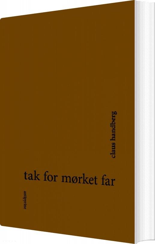 Tak For Mørket, Far - Claus Handberg Christensen - Bog