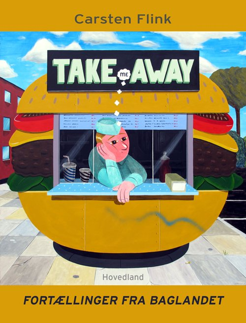 Image of   Take Me Away - Carsten Flink - Bog
