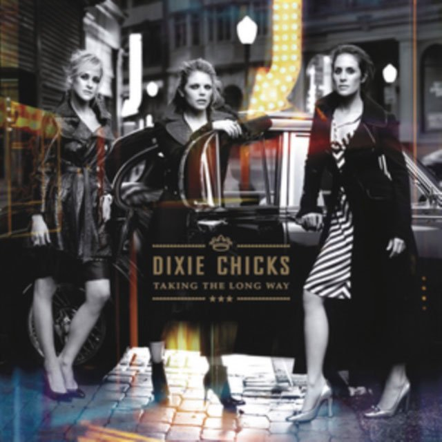 Image of   Dixie Chicks - Taking The Long Way - Vinyl / LP