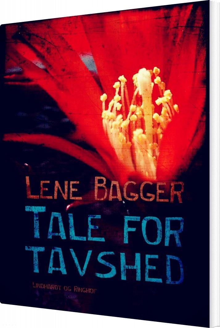 Tale For Tavshed - Lene Bagger - Bog