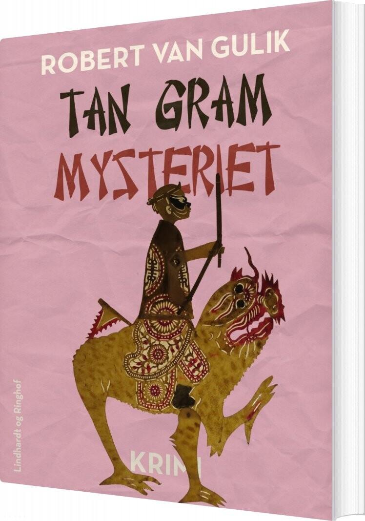 Tan Gram Mysteriet - Robert Van Gulik - Bog