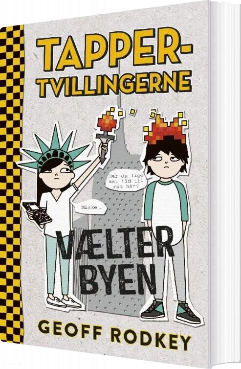Image of   Tapper-tvillingerne Vælter Byen (2) - Geoff Rodkey - Bog