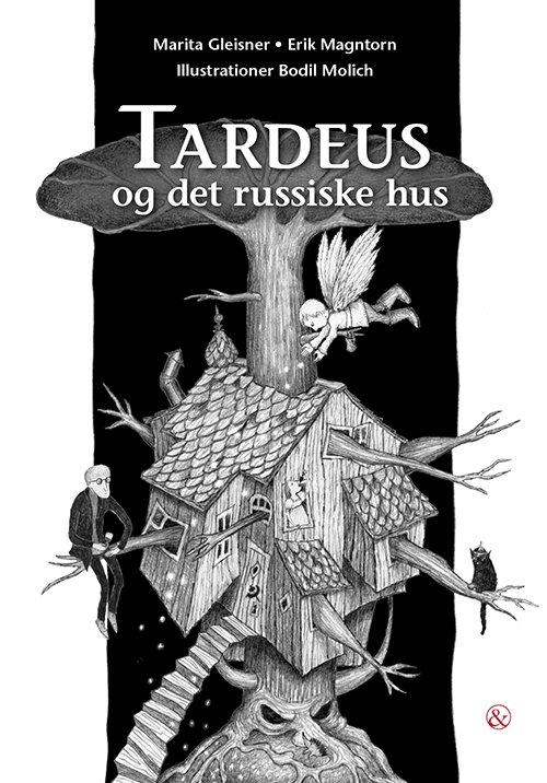 Tardeus Og Det Russiske Hus - Erik Magntorn - Bog