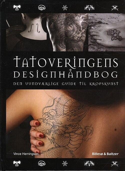 Tatoveringens Designhåndbog - Vince Hemingson - Bog