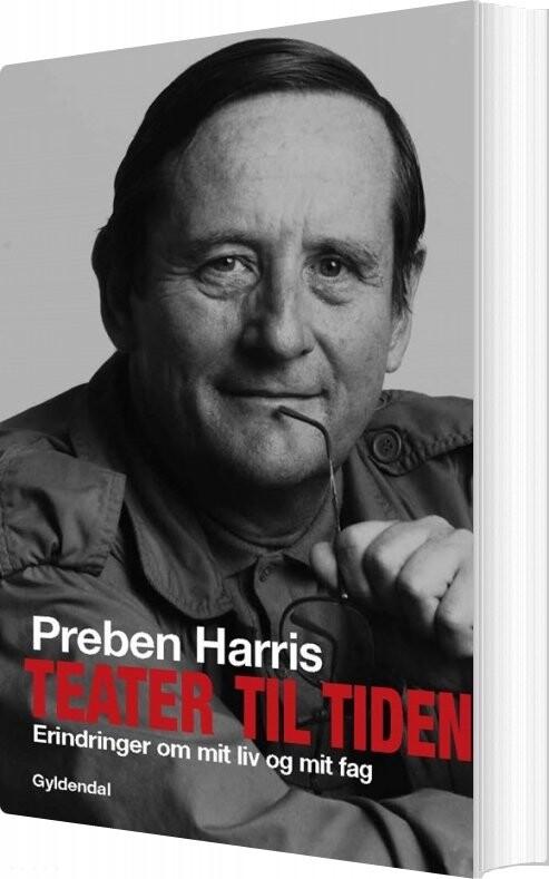 Teater Til Tiden - Preben Harris - Bog