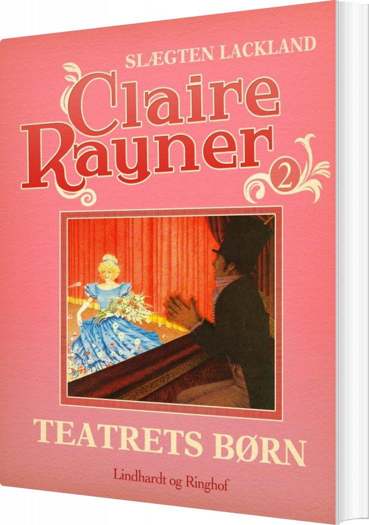 Teatrets Børn - Claire Rayner - Bog