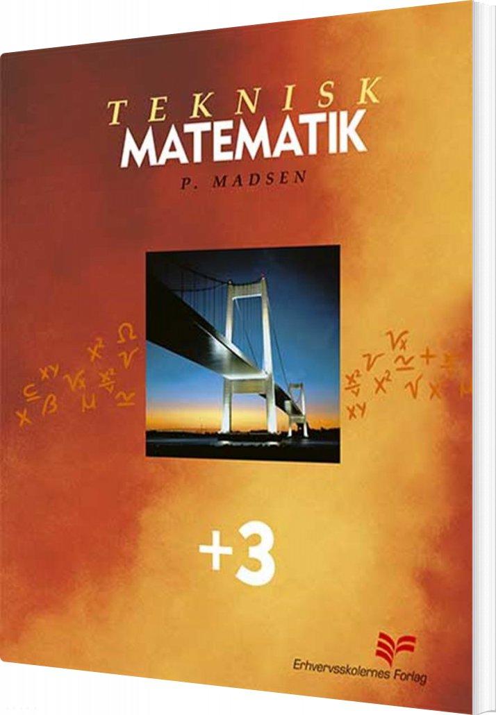 Image of   Teknisk Matematik +3 - Preben Madsen - Bog
