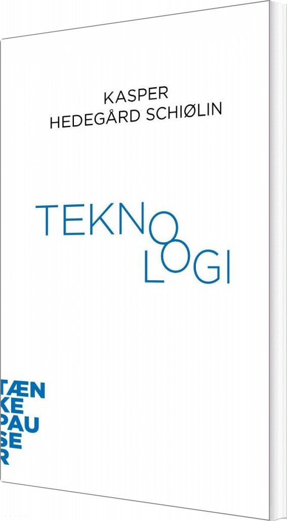 Teknologi - Kasper Hedegård Schiølin - Bog