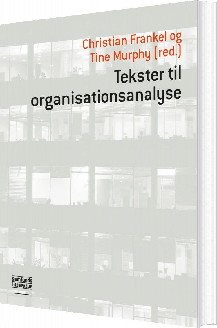 Tekster Til Organisationsanalyse - Christian Frankel - Bog