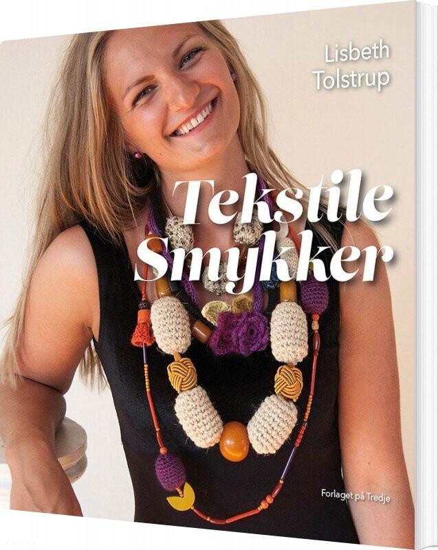Image of   Tekstile Smykker - Lisbeth Tolstrup - Bog