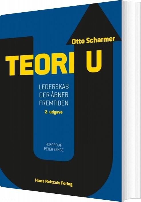 Teori U - C. Otto Scharmer - Bog