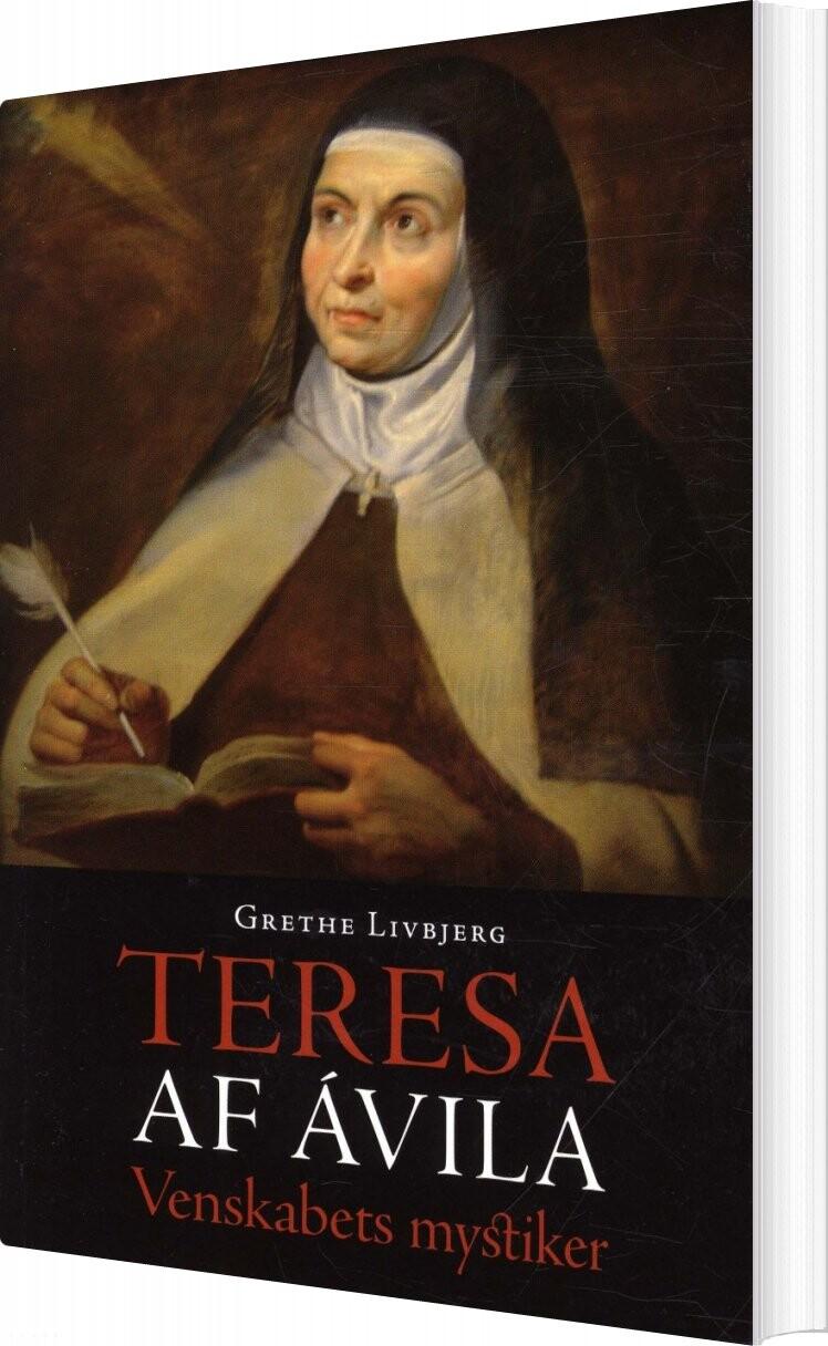 Teresa Af ávila - Grethe Livbjerg - Bog